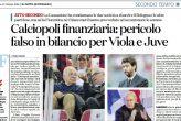 Ombre su Juve e Fiorentina, falso in bilancio?